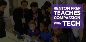 Renton Prep Teaches Compassion With Tech